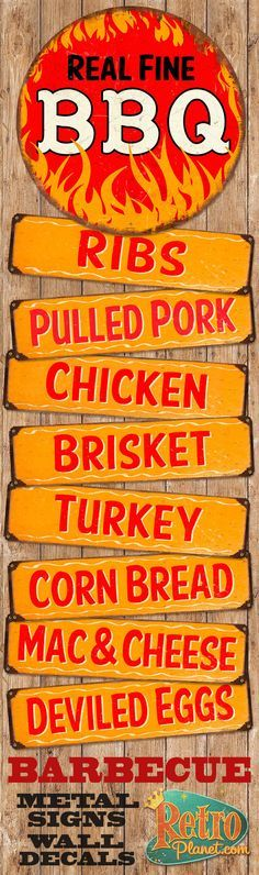 Real Fine BBQ metal signs and decals, Ribs, Pulled Pork, Chicken, Brisket, Turkey and more! Perfect for any kitchen or BBQ area