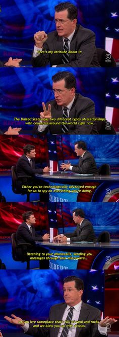 Colbert on U.S. relations with the rest of the world...