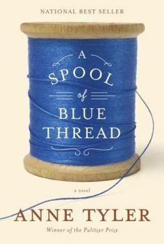 Download A Spool of Blue Thread by Anne Tyler Ebook, PDF, EPUB