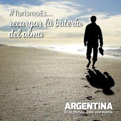 #Turismoes... Recargar la batería del alma  #DiaMundialDelTurismo #Argentina #WTD2015 #ArgentinaEsTuMundo Date una vuelta! Beach, Movies, Movie Posters, Outdoor, Tourism, Qoutes, Buenos Aires Argentina, Films, Outdoors