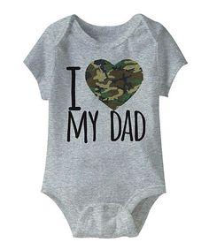 Love this Heather Gray 'I Love My Dad' Camo Heart Bodysuit - Infant on #zulily! #zulilyfinds