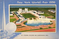 1939 NEW YORK WORLD'S FAIR - FEDRAL BUILDING AND SURROUNDING AREA: The $3,000,000 Federal Area where the United States Government will be host to millions of visitors. Below the imposing Federal Building and on each side of the Court of Peace in which 50,000 people can assemble, are eight structures comprising the Hall of Nations. About 60 foreign countries are represented. A broad lagoon with one of the Fair's largest fountain terminates the area. (Miller Art Co. 127)