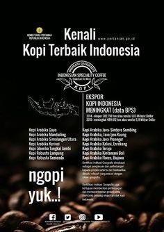 Ayo Kenali Kopi Indonesia..Nikmati Kopinya Coffee Carts, Coffee Barista, Coffee Menu, Coffee Poster, Coffee Tasting, Coffee Drinks, Coffee Shop, Coffee Is Life, I Love Coffee