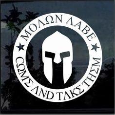 Spartan Helmet Come take them Molon Labe Window Decal Sticker – Custom Sticker Shop Spartan Logo, Spartan Tattoo, Spartan Warrior, Spartan Helmet, Molon Labe Sticker, Molon Labe Tattoo, Armas Wallpaper, Tiny Tattoos With Meaning, Marine Tattoo