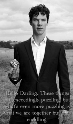 Hello Darling / British Hey Girl - Benedict Cumberbatch - ok this one made me LOL for real. :)