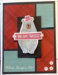 CTMH Jack paper and die cut. I colored the bear with a gray water pencil.