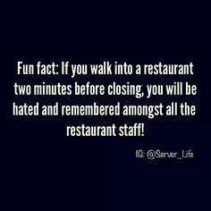 Restaurant Kitchen Humor pinjill kulavick on why us servers hate you | pinterest