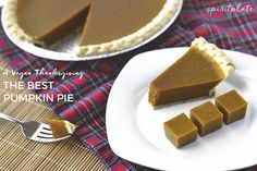 A Vegan Thanksgiving: The Best EVER Vegan Pumpkin Pie | SPIRITPLATE