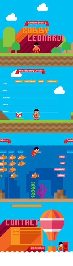 The side-scrolling resume delves into a colorful world inspired by game reminiscent of Super Mario Brothers. Leonardi is currently a Web site content developer. Web Design Awards, Web Design Trends, Web Developer Portfolio, Super Mario Brothers, Long Shadow, Web Development, Graphic Illustration, Infographics, Layouts