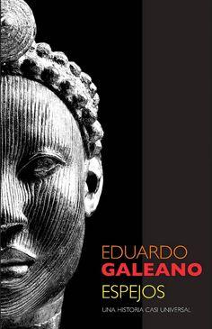 'Espejos' by Eduardo Galeano, 2008