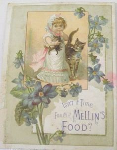 """Isn't it time for my Mellin's Food?""  Trade card"