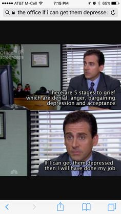 Stages of grief Michael Scott Quotes, Stages Of Grief, That's What She Said, Denial, The Office, Acceptance, Depression, Sayings, Funny