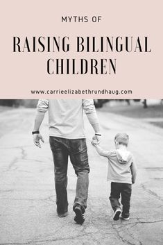Myths of Raising Bilingual Children - Carrie Elizabeth Rundhaug Learning A Second Language, Dual Language, English Language Learning, First Language, Communication Problems, Grammar And Punctuation, English Sentences, Do What Is Right, Blog Love