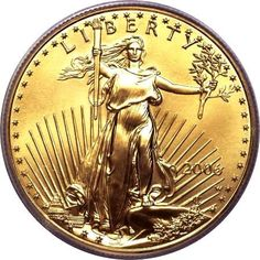 25 Most Valuable Coins | 2006 Gold American Eagle Uncirculated Coin Obverse