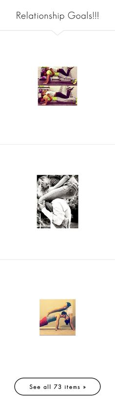 """""""Relationship Goals!!!"""" by tviereck ❤ liked on Polyvore featuring couple, couples, pictures, cute couples, love, backgrounds, black and white, tumblr, people and fotos"""
