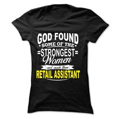 Funny RETAIL ASSISTANT T-Shirts, Hoodies. GET IT ==► https://www.sunfrog.com/No-Category/Best-Seller--RETAIL-ASSISTANT-57689735-Guys.html?id=41382