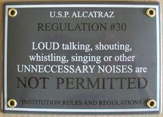 Emaille fun bord Opschrift: Alcatraz regulation
