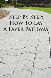 Step by step tutorial for laying a paver pathway.