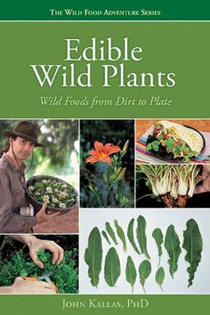 Edible Wild Plants (The Wild Food Adventure)... need to buy one of these asap...