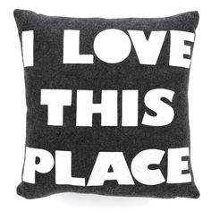 """Celebrate Everyday """"I Love This Place"""" Decorative Pillow"""