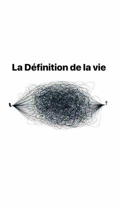 La définition de la vie - See Tutorial and Ideas Quotations, Qoutes, Funny Quotes, Mood Quotes, Life Quotes, Definition Of Life, Design Quotes, Wallpaper Quotes, True Stories