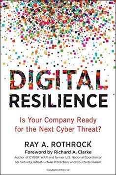 Digital Resilience: Is Your Company Ready for the Next Cy... https://www.amazon.com/dp/0814439241/ref=cm_sw_r_pi_dp_U_x_zJlOAb5KZ2ND2