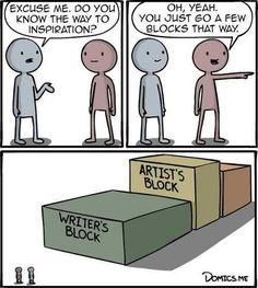 UGH! Writers block! What do I do?!?