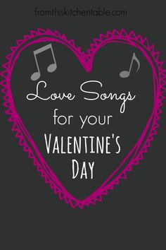Playlist of love songs perfect for your Valentine's Day at home date night!