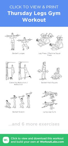 Thursday Legs Gym Workout – click to view and print this illustrated exercise plan created with #WorkoutLabsFit