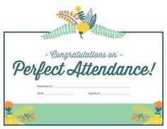 Recognize the hard work of your students and their perfect attendance with this handy reward certificate. We continually strive for perfection in our content and lesson effectiveness. Please leave us positive feedback as we are trying to continually improve our TpT store.