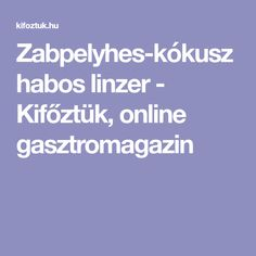 Zabpelyhes-kókuszhabos linzer - Kifőztük, online gasztromagazin