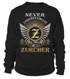 Never Underestimate the Power of a ZURCHER