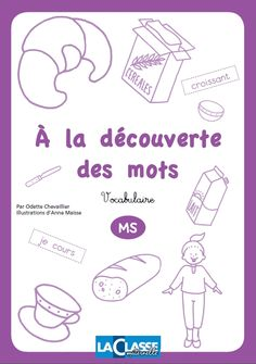 free printable worksheets to help children practice French food vocab--coloring, cut and paste, and Free Printable Worksheets, Printables, Maternelle Grande Section, Vocabulary Instruction, French For Beginners, Teaching French, Cut And Paste, Preschool Learning, Business For Kids
