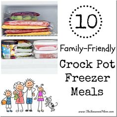 10 Family-Friendly Crock Pot Freezer Meals: 10 dinners prepared in about 2 hours!!! Includes a shopping list. www.TheSeasonedMom.com