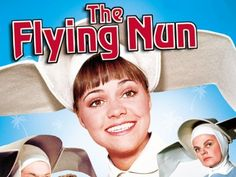 The Flying Nun - Another childhood inspiration and role model - and representative of yet another totally different aspect of my personality.  In the late 70s, I watched re-runs of the Flying Nun every day after school.