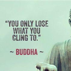 Buddha says never get close to anyone.