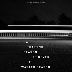 If you are waiting for something right now, remember two things: (1) God's delays are not necessarily God's denials, and (2) if God always met your expectations, He'd never have the opportunity to exceed them.