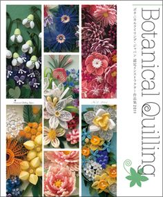 2011 Botanical quilling from Japan