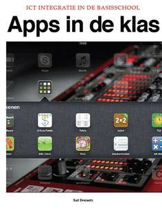 Het digitaal boek 'Apps in de klas' opgesteld door Bart Everaerts bevat heel wat leuke apps voor de kleuterschool en de lagere school. Alles is mooi geordend volgens vak en er wordt telkens 1 app nader toegelicht, waarbij de ICT-eindtermen worden geformuleerd.