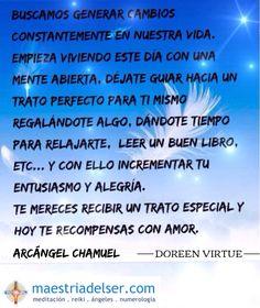 #arcángelchamuel #menteabierta #vivireldiaadia #tratoperfecto #entusiasmo #alegría #tratoespecial #amor #recompensas #doreenvirtue #maestriadelser