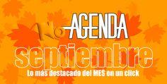 Agenda de septiembre con personajes, efemérides, acontecimientos, festivales, citas deportivas...  planifica tus redes sociales con No-Agenda