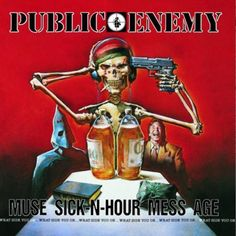 Mark Texeira / Public Enemy : Muse Sick-N-Hour Mess Age (1994)
