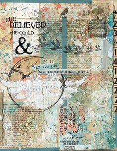 """""""She Believed She Could"""" by Katherine Bley. Captivated Visions: Collaged: Avocado & Mint Layered Templates. Yes You Can Elements & Ephemera. Yes You Can Mixed Media Papers. Yes You Can Patterns & Prints. Yes You Can Word Art. A Little Birdie Told Me Elements & Ephemera. Artful Intentions: Sunshine in my Soul Doodly Doo. Creme Caramel Elements & Ephemera. You are Worth It Elements & Ephemera. Mish Mash Stamp Stash 09."""