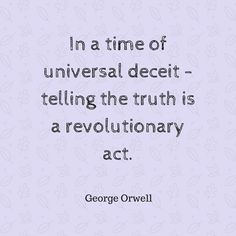#MondayMotivation by George Owell