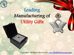 Leading Manufacturing of Utility Gifts