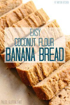 Coconut Flour Banana Bread [Fit Mitten Kitchen]
