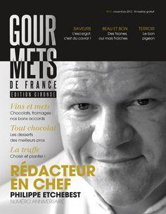 N°6 - novembre 2012 - Tables de Fêtes avec Philippe Etchebest, rédacteur en chef