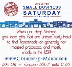"Shopping #Vintage #SmallBusiness helps support mom & pop #entrepreneurs, provides gifts that are generally unique, often #handmade, and mostly #MadeInTheUSA, and keeps ""what once was and shall never be again"" around for many more generations to enjoy. #shopsmall #SmallBizSat 50% off #Sale with #Coupon ""50Off"""