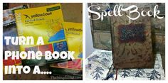 Turn a Phone Book into a Spell Book, so neat and a perfect Harry potter/Halloween decoration! ;)