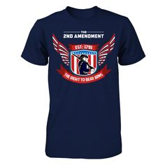 Limited Edition - THE GLORIOUS 2ND! The Second Amendment Apparel.  Show your support of the 2nd Amendment since day one. Stand Strong and represent your right to bear arms.